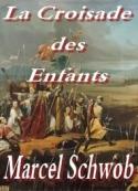 Marcel Schwob: la croisade des enfants