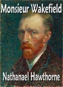 Nathanael Hawthorne: monsieur wakefield