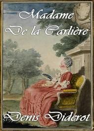 Denis Diderot - Mme de la Carlière
