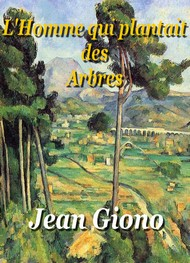 Illustration: L'Homme qui plantait des Arbres - Jean Giono