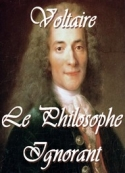 Voltaire: Le philosophe ignorant