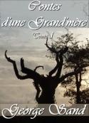 george sand: Contes d'une Grand'mère