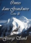 george sand: Contes d'une Grand'mère Tome II