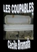Cécile Bramafa: Les Coupables
