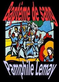 Illustration: Bapt�me de sang - Pamphile Lemay