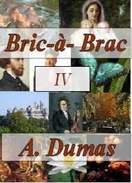 Illustration: BRIC � BRAC 4 - Alexandre Dumas