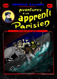 Illustration: Aventures d'un Apprenti Parisien Episode 32 - Arnould Galopin