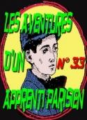 Arnould Galopin: Aventures d'un Apprenti Parisien Episode 33