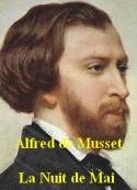 Alfred de Musset : La nuit de Mai