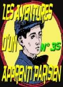 Arnould Galopin: Aventures d'un Apprenti Parisien_Episode 35