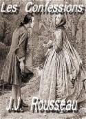 Jean jacques Rousseau: les confessions ( livres 1 à 6 )