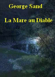 Illustration: La Mare au Diable - george sand