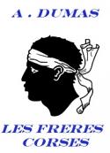 Alexandre Dumas: Les Frères Corses