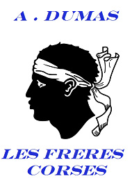 Illustration: Les Fr�res Corses - Alexandre Dumas