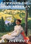 alphonse daudet: Les lettres de mon moulin