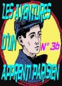 Arnould Galopin: Aventures d_un Apprenti Parisien Episode 36