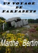 Marthe Bertin: Un Voyage de Farfadets