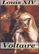 Voltaire: Mémoires de Voltaire Louis XIV