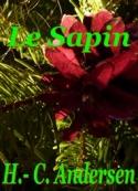 Hans Christian Andersen: Le Sapin, Conte de Noël