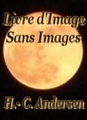 Hans Christian Andersen: Livre d'Image sans Images