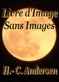 Illustration: Livre d'Image sans Images - Hans Christian Andersen