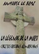Anatole Le Braz: La Légende de la Mort chez les Bretons Armoricains Tome I