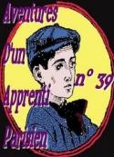 Arnould Galopin: Aventures d'un Apprenti Parisien Episode 39