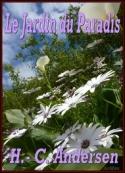 Hans Christian Andersen: Le Jardin du Paradis