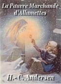 Hans Christian Andersen: La Pauvre Marchande d' Allumettes Version 2