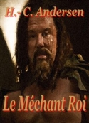 hans-christian-andersen-le-mechant-roi