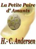 Hans Christian Andersen: La Petite Paire d' Amants