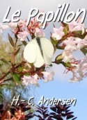 Hans Christian Andersen: Le Papillon Version 2