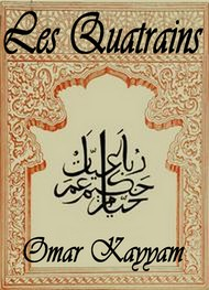 Omar Khayyam - Les Quatrains