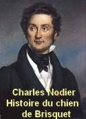 Charles Nodier: Histoire du Chien de Brisquet