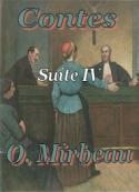 Octave Mirbeau: Contes (SuiteIV)