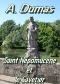 Alexandre Dumas: Saint Népomucène et le Savetier
