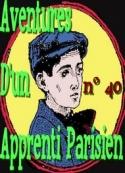 Arnould Galopin: Aventures d'un Apprenti Parisien Episode 40