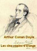 Arthur Conan Doyle: Les cinq pépins d'orange