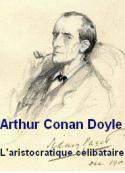 Arthur Conan Doyle: L'aristocratique célibataire