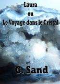 george sand: Laura ou le Voyage dans le Cristal