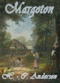 Hans Christian Andersen: Margoton