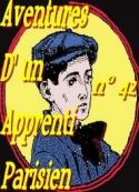 Arnould Galopin: Aventures d'un Apprenti Parisien Episode 42