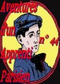 Arnould Galopin: Aventures d'un Apprenti Parisien Episode 44