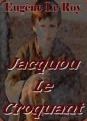 Eugène Le roy: Jacquou Le Croquant