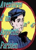 Arnould Galopin: Aventures d'un Apprenti Parisien Episode 47