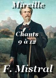 Frédéric Mistral - Mireille-Chants 9-10-11-12