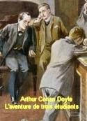Arthur Conan Doyle: L'aventure de trois étudiants