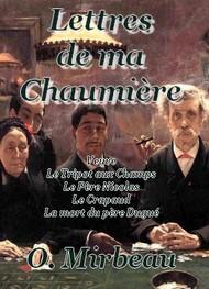 Octave Mirbeau - Lettres de ma Chaumière (Contes I)