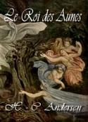 Hans Christian Andersen: Le Roi des Aunes