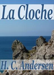 Hans Christian Andersen - La Cloche